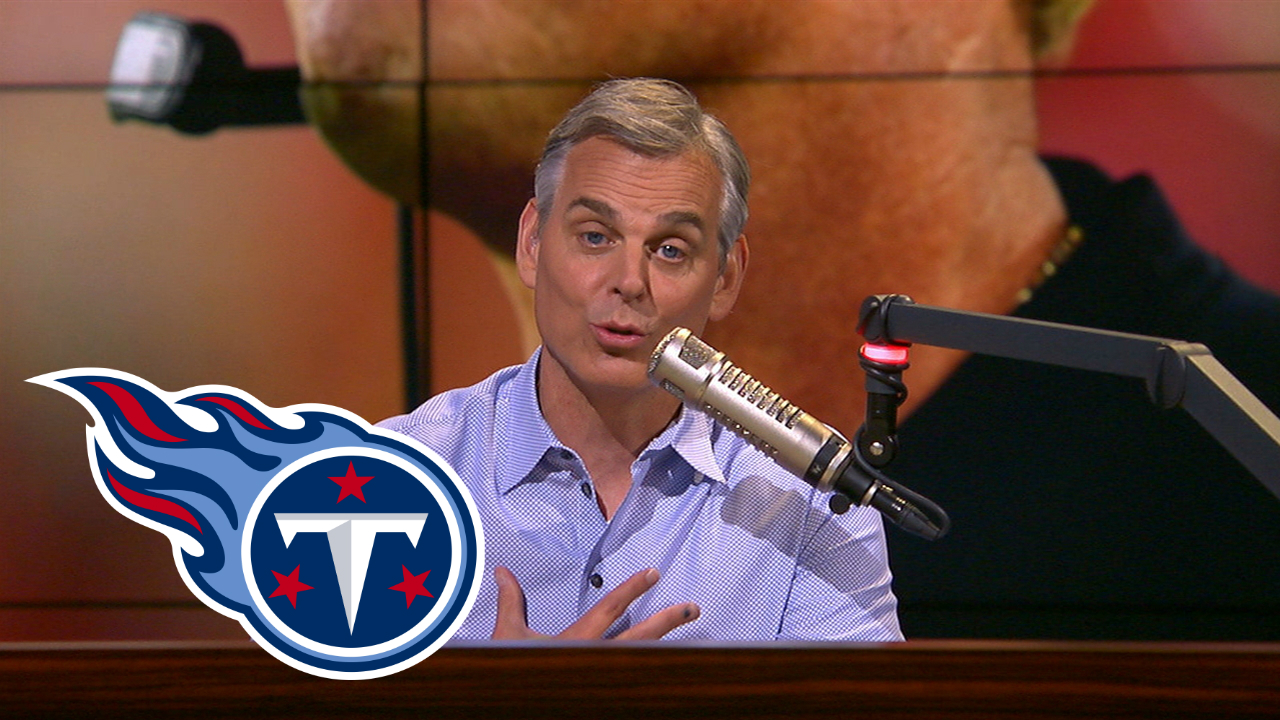 What Colin Cowherd's Praise Of The Titans Really Means..